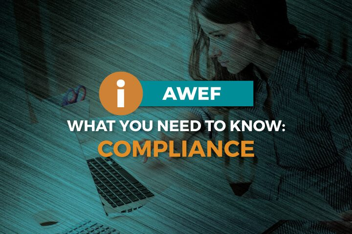 What You Need to Know About AWEF Compliance